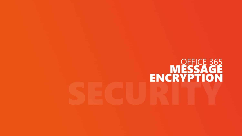 Office 365 Message Encryption Titelbild