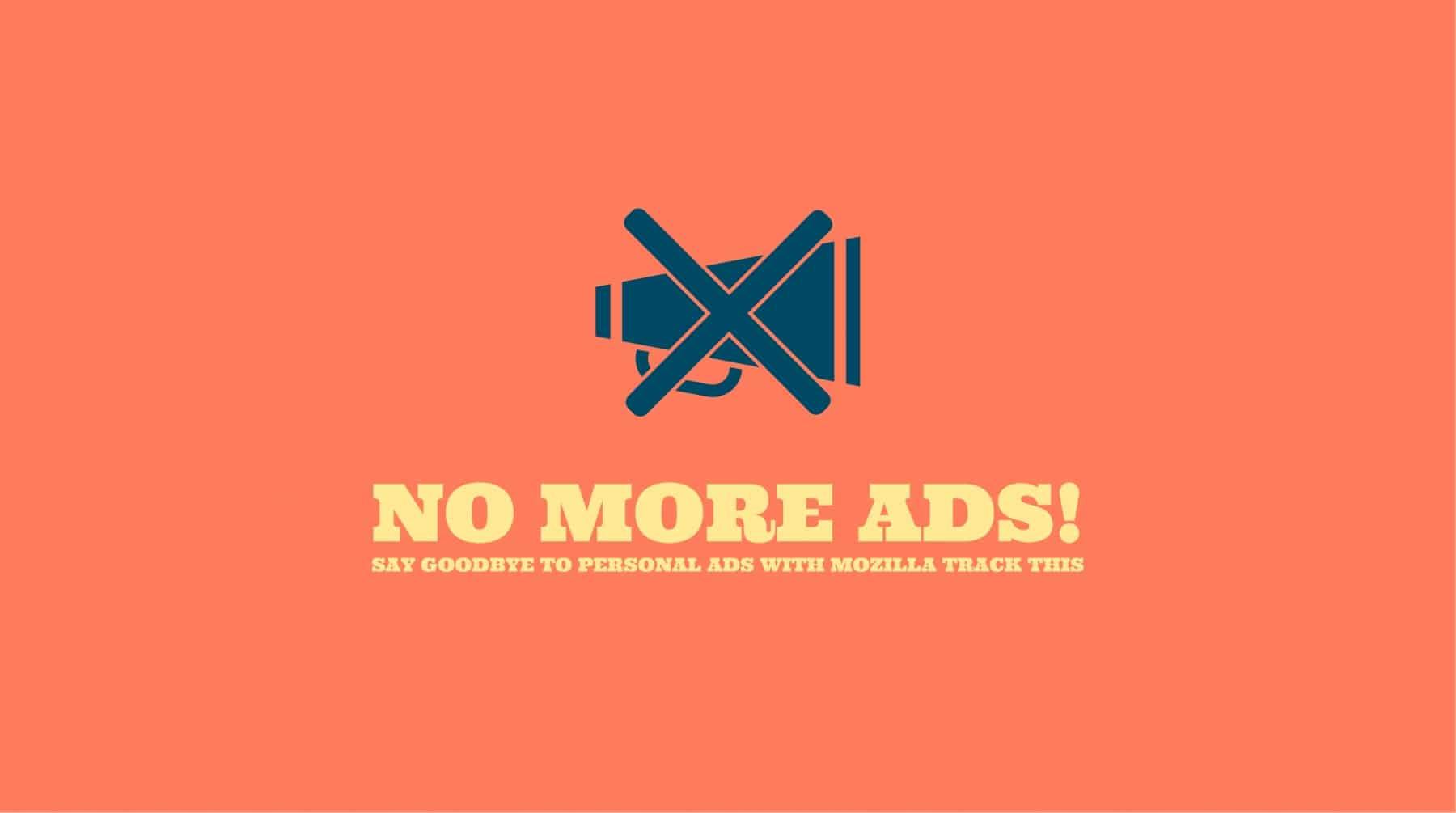 Mozilla Track This No More Ads Titelbild