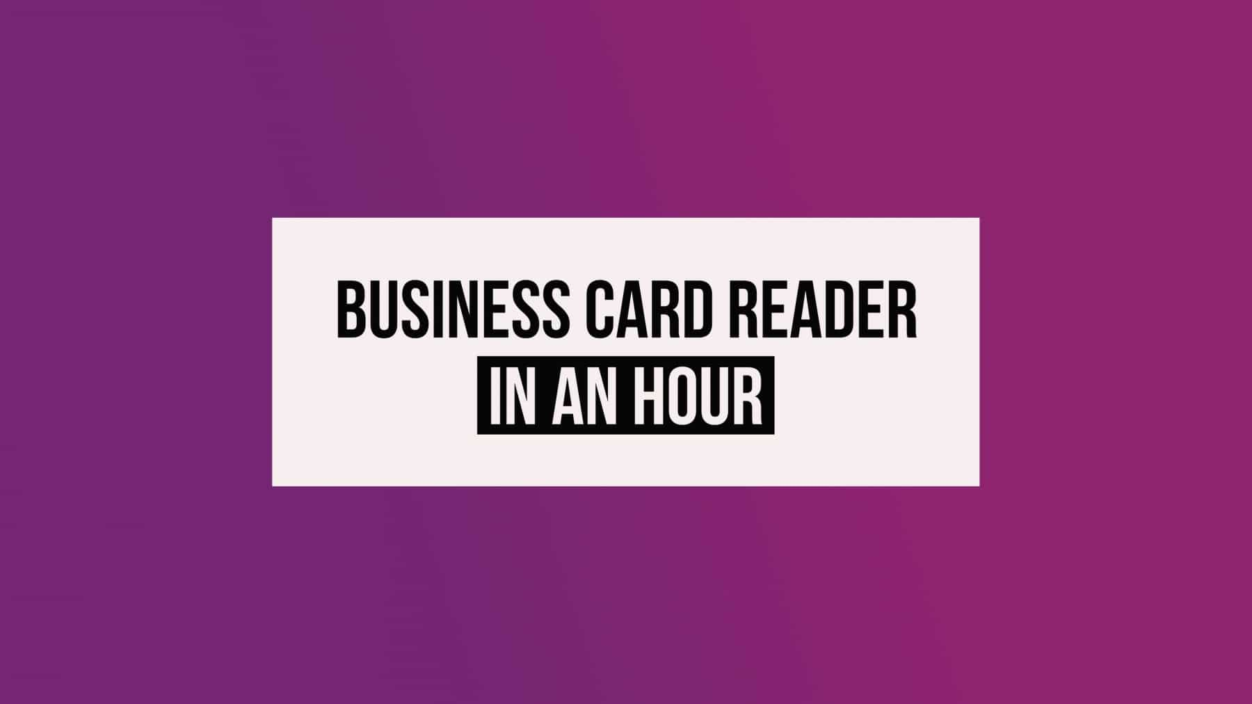 BusinessCardReaderInAnHour Titelbild
