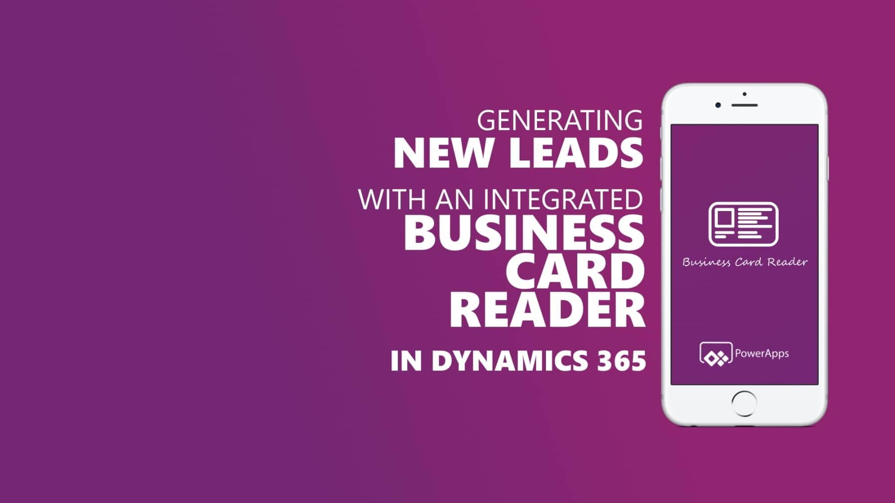 Dynamics 365 Generating Leads Business Card Reader PowerApps Titelbild