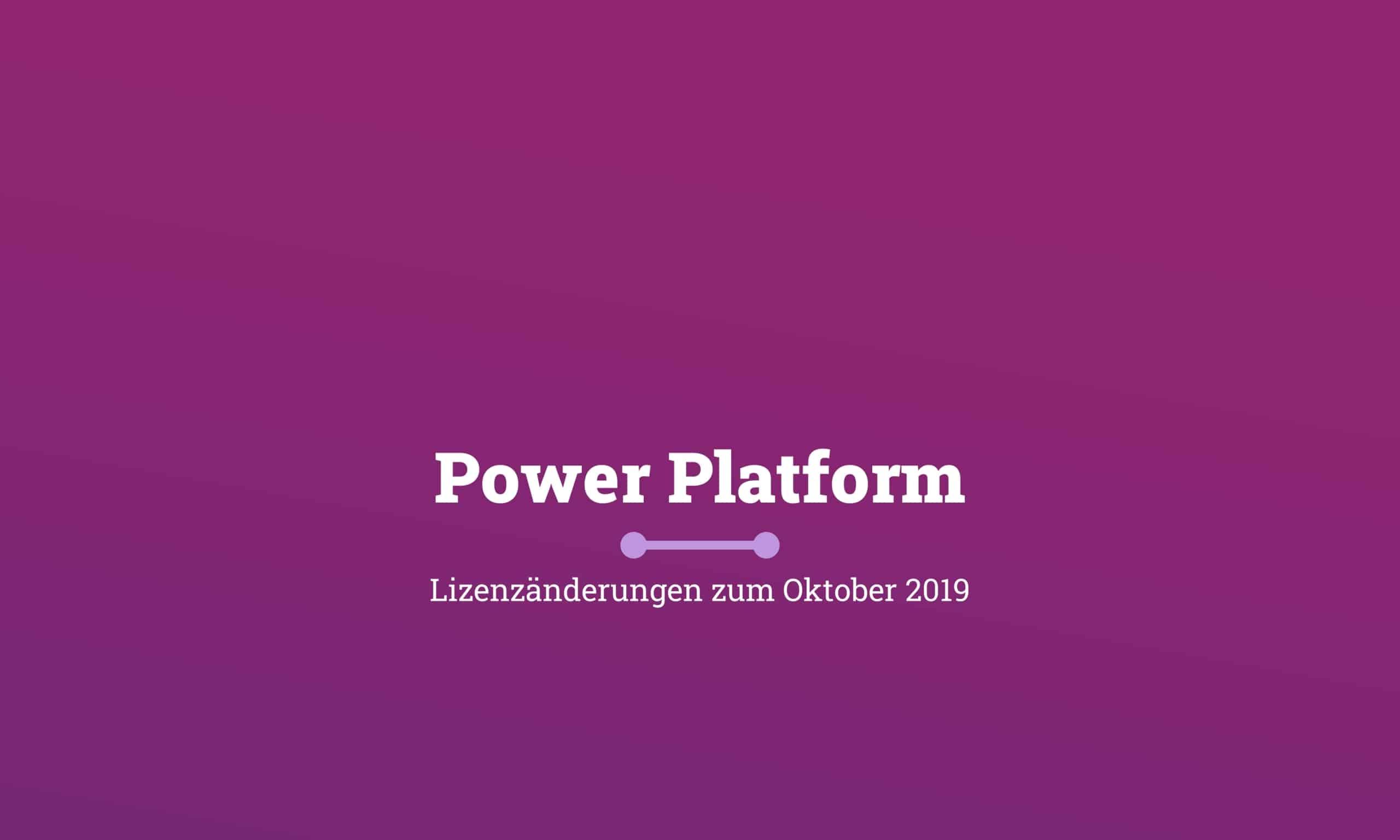 Flow PowerApps PowerAppsPortals License Changes October 2019 Titelbild scaled